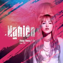 Nghiện (Single) - Chung Thương T-Jo