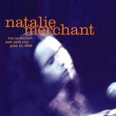 Live in Concert - Natalie Merchant