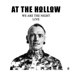We Are The Night - Live - At The Hollow