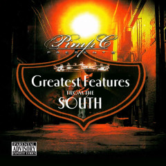 Greatest Features from the South - OG Ron C, Pimp C