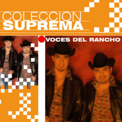 Coleccion Suprema - Voces Del Rancho