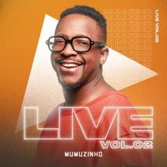 Live Do Mumu (Vol. 2 / Ao Vivo) - Mumuzinho