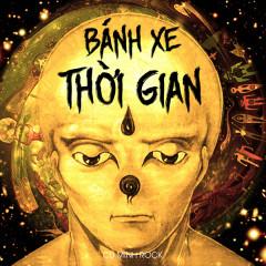 Bánh Xe Thời Gian (Single) - Cụ Minh Rock
