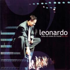 Todas As Coisas Do Mundo - Ao Vivo - Leonardo