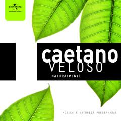 Caetano Veloso Naturalmente - Caetano Veloso