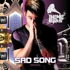 Sad Song [Remixes] - Blake Lewis