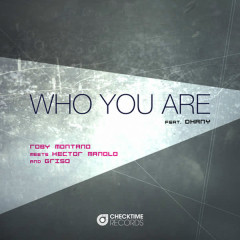 Who You Are - Dhany, Roby Montano, Hector Manolo, Griso