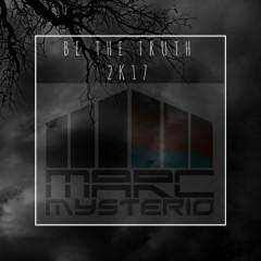 Be The Truth 2k17 (Heartbreakz Remix)