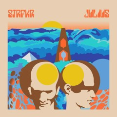 Julius Remixes - Strfkr
