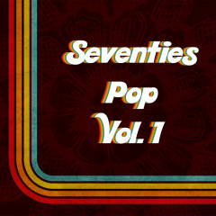 Seventies Pop, Vol. 1 - Various Artists
