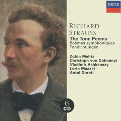 Strauss, Richard: The Tone Poems - Vladimir Ashkenazy, Christoph von Dohnanyi, Antal Doráti, Lorin Maazel, Zubin Mehta