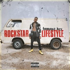 Rockstar Lifestyle (Single) - Famous Dex