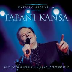 Maestro Areenalla - Tapani Kansa