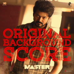 Master (Original Background Score) - Anirudh Ravichander