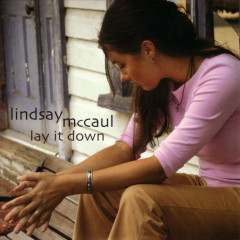 Lay It Down - Lindsay McCaul