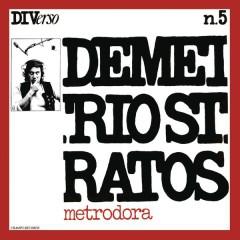 Metrodora - Demetrio Stratos
