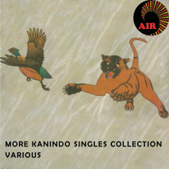 More Kanindo Singles Collection - Various Artists