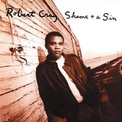 Shame + A Sin - The Robert Cray Band