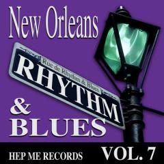 New Orleans Rhythm & Blues - Hep Me Records Vol. 7 - Various Artists