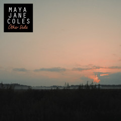 Other Side - Maya Jane Coles