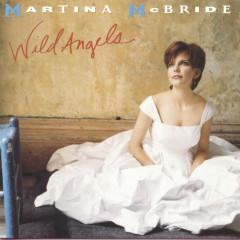 Wild Angels - Martina McBride