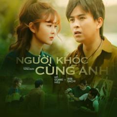Người Khóc Cùng Anh - Hồ Quang Hiếu