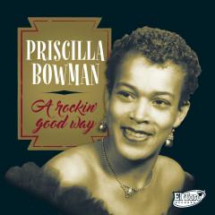 A Rockin' Good Way - Priscilla Bowman