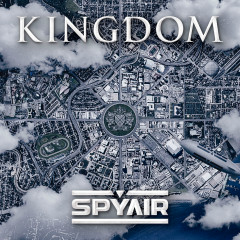 Kingdom - SPYAIR