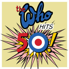 The Who Hits 50 (Deluxe) - The Who