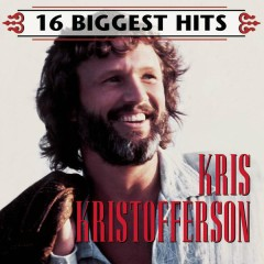 16 Biggest Hits - Kris Kristofferson