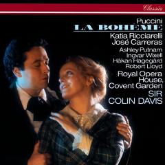 Puccini: La Bohème - Sir Colin Davis, Katia Ricciarelli, Jose Carreras, Ashley Putnam, Ingvar Wixell