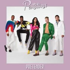 Pretender - Pentatonix