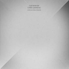 Our Man (La Boum Fatale Rework) - Chris Garneau