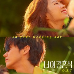On Your Wedding Day OST Part.1