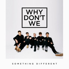 Something Different (EP) - Why Don't We