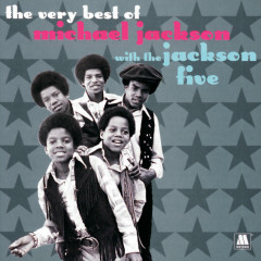 The Very Best Of Michael Jackson With The Jackson 5 - Michael Jackson, Jackson 5