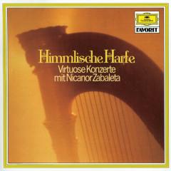 Nicanor Zabaleta - Himmlische Harfe - Nicanor Zabaleta, Paul Kuentz Chamber Orchestra, Paul Kuentz
