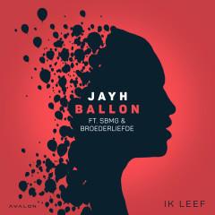 Ballon - Jayh, SBMG, Broederliefde