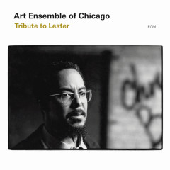 Tribute To Lester - Art Ensemble of Chicago