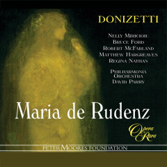 Donizetti: Maria de Rudenz - Nelly Miricioiu, Bruce Ford, Robert McFarland, Matthew Hargreaves, Philharmonia Orchestra