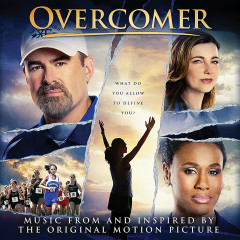 Overcomer (Music from and Inspired by the Original Motion Picture) - Various Artists