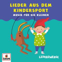 LiederZwerge - Lieder aus dem Kindersport - Lena, Felix & die Kita-Kids