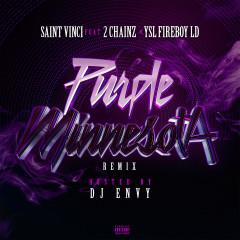 Purple Minnesota - Saint Vinci, YSL Fireboy LD, 2 Chainz, DJ Envy