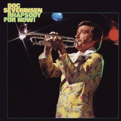 Rhapsody for Now - Doc Severinsen