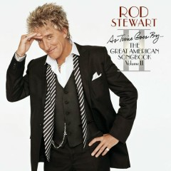 As Time Goes By...The Great American Songbook: Volume II - Rod Stewart
