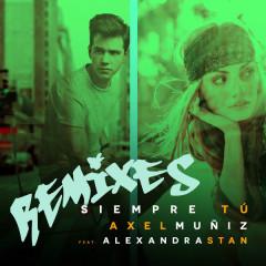 Siempre Tú (Remixes)