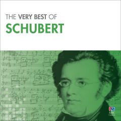 The Very Best Of Schubert - Various Artists
