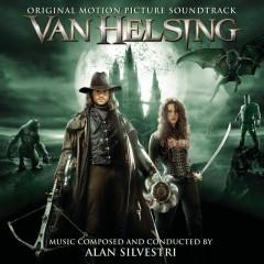 Van Helsing (Original Motion Picture Soundtrack) - Alan Silvestri