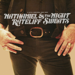 A Little Something More From - Nathaniel Rateliff & The Night Sweats