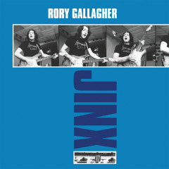 Jinx (Remastered 2017) - Rory Gallagher